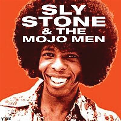 Sly Stone Mojo.jpg