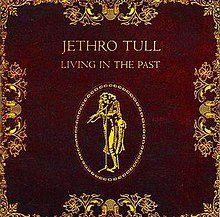 Jethro_Tull_-_Living_In_The_Past.jpg